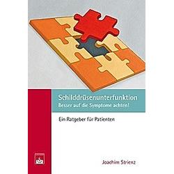 Schilddrüsenunterfunktion. Joachim Strienz  J. Strienz  - Buch