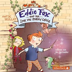 Eddie Fox und der Spuk von Stormy Castle (Eddie Fox 1) als Hörbuch CD von Antje Szillat