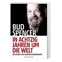 Bud Spencer - In achtzig Jahren um die Welt. Bud Spencer  Lorenzo De Luca  - Buch