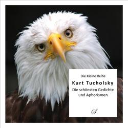 Kurt Tucholsky als Buch von Götz Gußmann/ Kurt Tucholsky