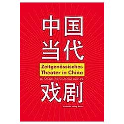 Zeitgenössisches Theater in China - Buch