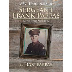 WW ll Journals of Sergeant Frank Pappas als Taschenbuch von Dan Pappas