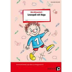 Mein Mitmachheft 1: Lesespaß mit Hugo: Buch von Anja Lipke-Bauriedel