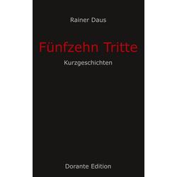 Fünfzehn Tritte als Buch von Rainer Daus