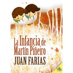 La infancia de Martín Piñeiro