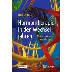 Hormontherapie in den Wechseljahren: eBook von Hilde Löfqvist