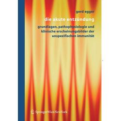 Die akute Entzündung als Buch von Gerd Egger