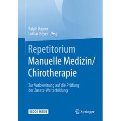 Repetitorium Manuelle Medizin/Chirotherapie: Buch von