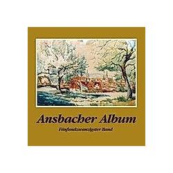 Ansbacher Album. Hartmut Schötz  - Buch