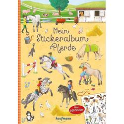 Mein Stickeralbum Pferde: Buch von Kristin Lückel