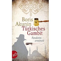 Türkisches Gambit. Boris Akunin  - Buch