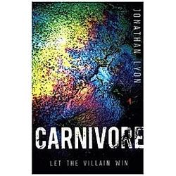 Carnivore. Jonathan Lyon  - Buch