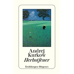 Herbstfeuer. Andrej Kurkow  - Buch