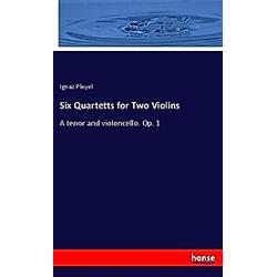 Six Quartetts for Two Violins. Ignaz Pleyel  - Buch