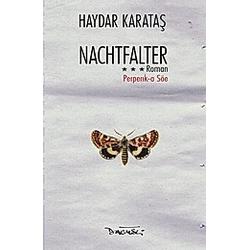 Nachtfalter. Haydar Karatas  - Buch