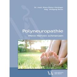 Polyneuropathie: Buch von Klaus-Dieter Kieslinger/ Wolfgang Bauer