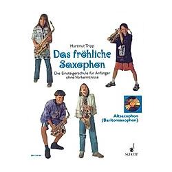 Das fröhliche Saxophon  Altsaxophon (Baritonsaxophon)  m. Audio-CD. Hartmut Tripp  - Buch