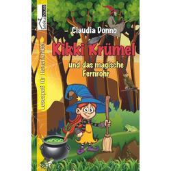 Kikki Krümel und das magische Fernrohr als Buch von Claudia Donno