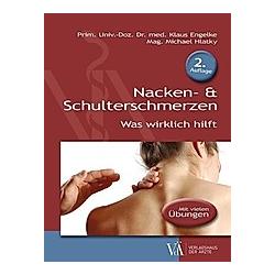 Nacken- & Schulterschmerzen. Michael Hlatky  Klaus Engelke  - Buch