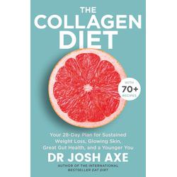 The Collagen Diet: eBook von Josh Axe
