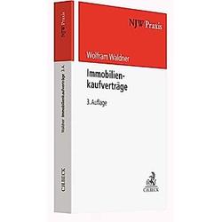 Immobilienkaufverträge. Wolfram Waldner  - Buch