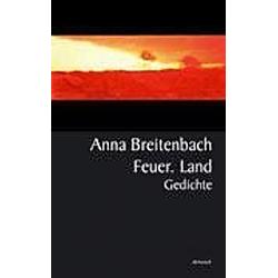 Feuer  Land. Anna Breitenbach  - Buch