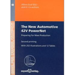The New Automotive 42V PowerNet als Buch von Alfons Graf
