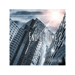 - End of Time 2 (Happy Sonderausgabe) (CD)