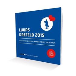 LUUPS 2015 Krefeld als Buch von