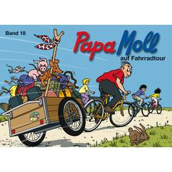 Papa Moll auf Fahrradtour: Buch von Jürg Lendenmann