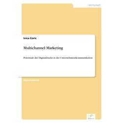 Multichannel Marketing als Buch von Ivica Coric