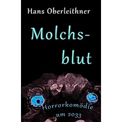 Molchsblut. Hans Oberleithner  - Buch