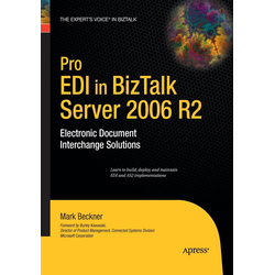 Pro EDI in BizTalk Server 2006 R2 als Buch von Mark Beckner