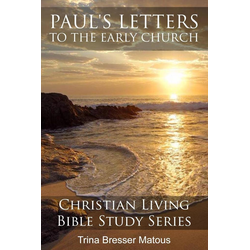 Paul's Letters to the Early Church als Taschenbuch von Trina Bresser Matous