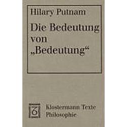 Die Bedeutung von 'Bedeutung'. Hilary Putnam  - Buch