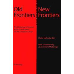 Old Frontiers - New Frontiers als Buch von