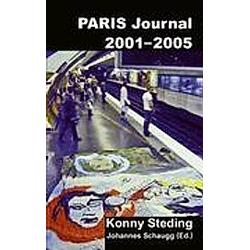 Paris Journal 2001-2005. Konny Steding  - Buch