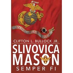 Slivovica Mason als Buch von Clifton Bullock Jr.