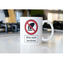 "Keramiktasse ""Bitte nicht berühren"""