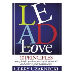 Lead With Love als Taschenbuch von Gerry Czarnecki
