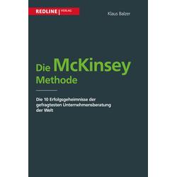 Die McKinsey Methode als Buch von Klaus Balzer