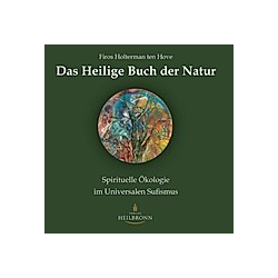 Das Heilige Buch der Natur. Firos Holterman ten Hove  - Buch