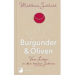 Burgunder & Oliven