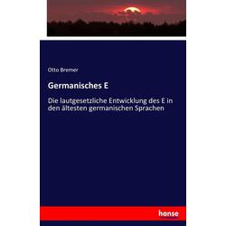 Germanisches E als Buch von Otto Bremer