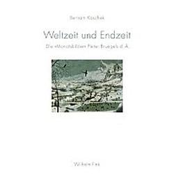Weltzeit und Endzeit. Bertram Kaschek  - Buch