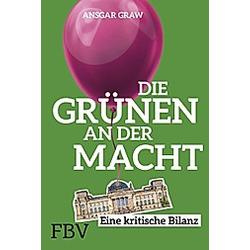 Die Grünen an der Macht. Ansgar Graw  - Buch