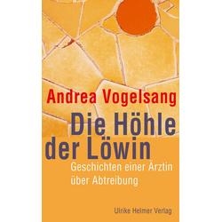 Die Höhle der Löwin als Buch von Andrea Vogelsang