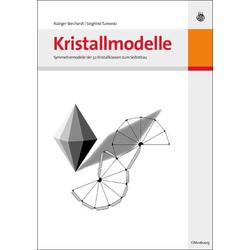 Kristallmodelle: eBook von Rüdiger Borchardt/ Siegfried Turowski