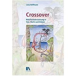 Hoffmann  L: Crossover. Lena Hoffmann  - Buch
