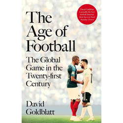 The Age of Football als Buch von David Goldblatt